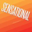Sensational